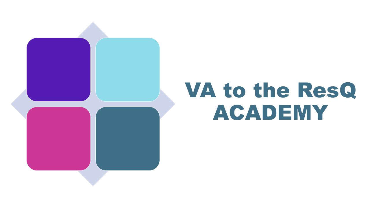 VA to the ResQ Academy