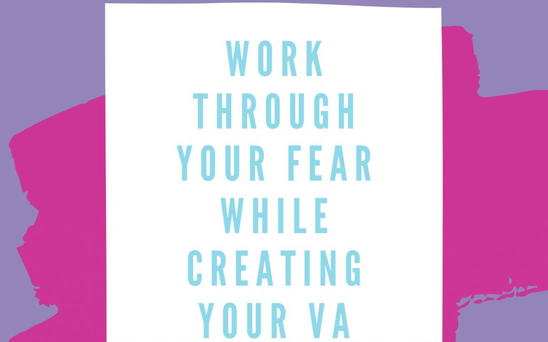 Work Through Your Fear