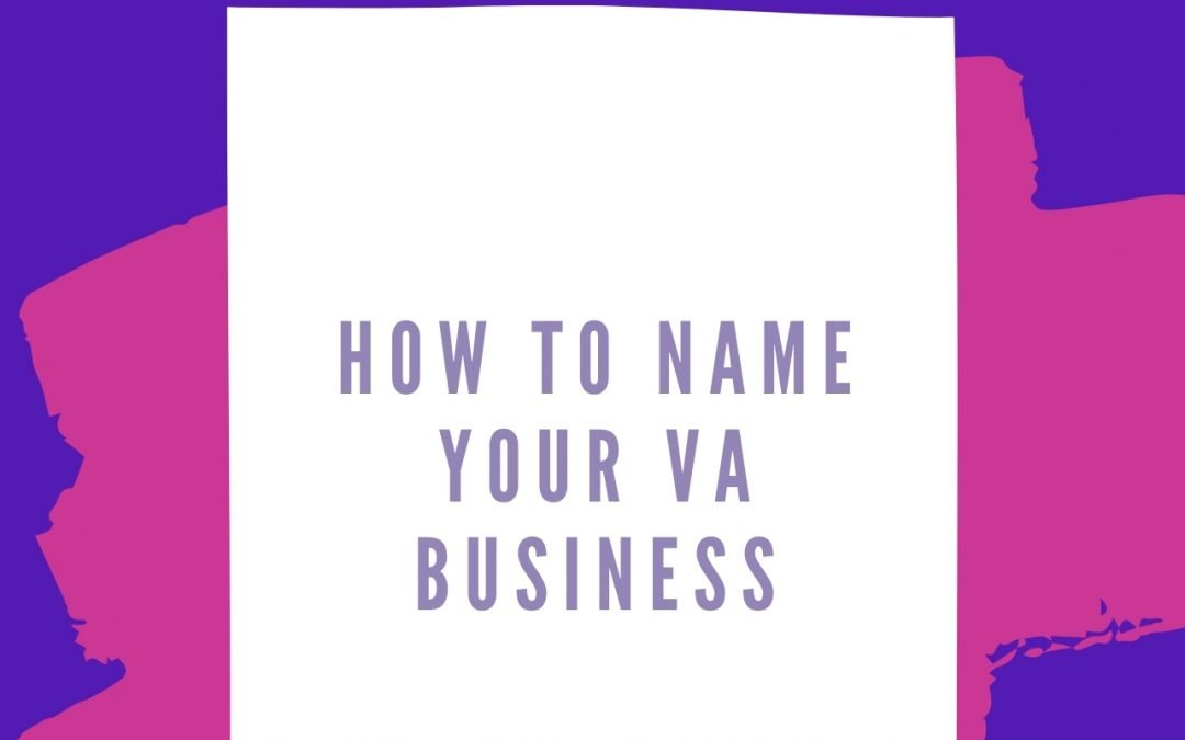 How to Name your Virtual Assistant Business